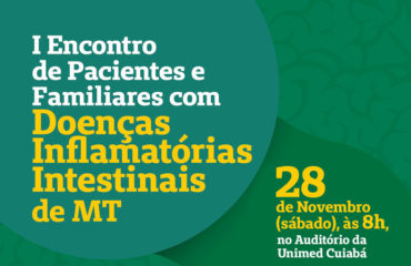 Participe do I Encontro de Pacientes e Familiares em Cuiabá / MT
