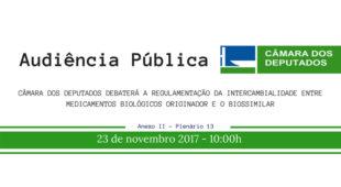 Câmara dos Deputados debaterá sobre a intercambialidade entre medicamentos biológicos originador e o biossimilar