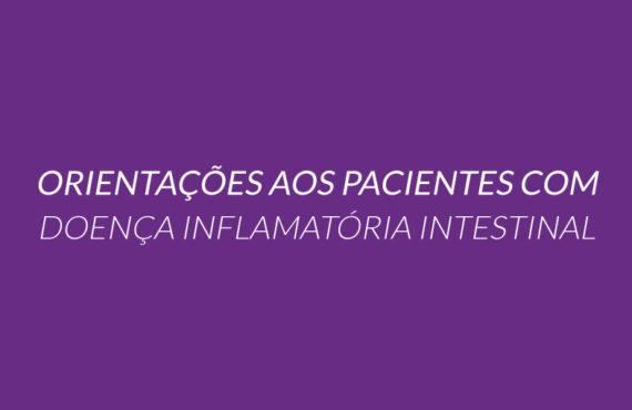 Orientações aos pacientes com Doença Inflamatória Intestinal