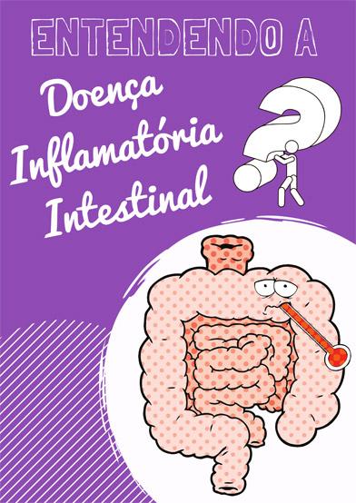 Entendendo a Doença Inflamatória Intestinal