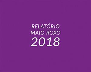 Relatório Maio Roxo 2018