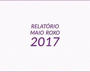 Relatório Maio Roxo 2017