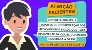 Participe até dia 19 de agosto da consulta pública a proposta de incorporação dos medicamentos biológicos