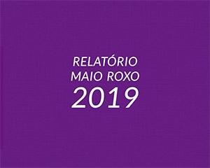 Relatório Maio Roxo 2019