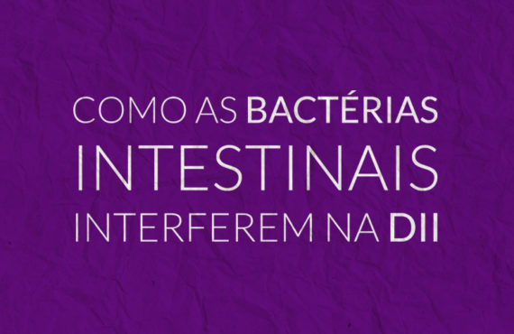 Como as bactérias intestinais interferem na DII