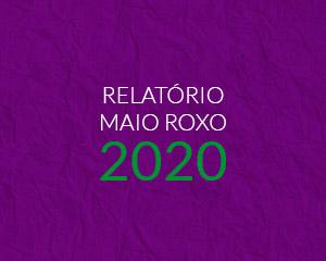 Relatório Maio Roxo 2020